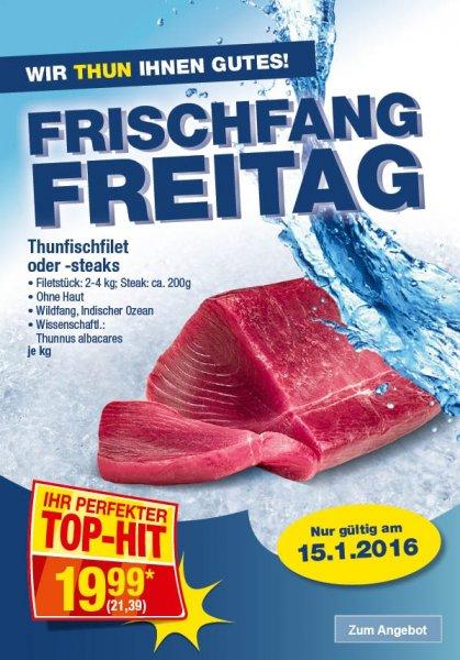 [Metro] Thunfisch Filet für 21,39€/kg