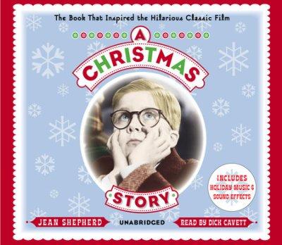 A Christmas Story by Jean Shepherd (Hörbuch)