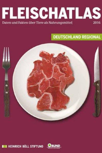 Fleischatlas 2016 - speziell für Deutschland