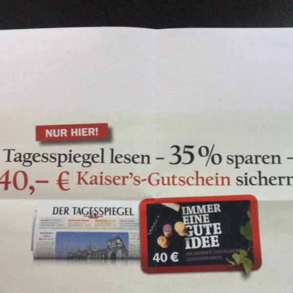(Lokal Berlin) Grüne Woche -Tagesspiegel - 8 Wochen 57,20€ + 40€ Kaisers Gutschein