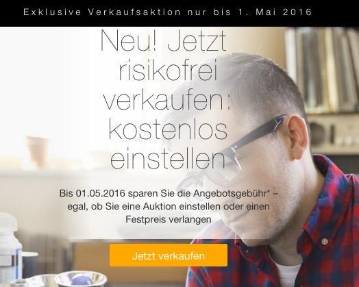 Ebay: Kostenlos einstellen 17.01.2016 bis 01.05.2016