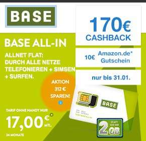 [Qipu]Nur bis 31.01! BASE: all-in Tarif – Allnet Flat, SMS Flat, 2 GB, Napster, Datenautomatik deaktivierbar – für 17€ monatlich+ 170€ Cashback - somit effektiv 9,92€ monatlich ( + 10€ Amazon für Schnelle)