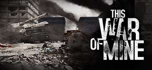 "[Steam/DRM-Frei] ""This war of mine"" Humble Deluxe (@Humblestore)"