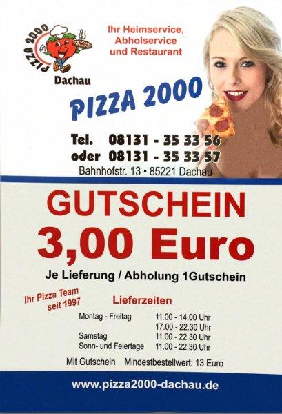3,- € Gutschein für das Pizza 2000 in Dachau