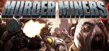 "[Steam] ""Murder Miners"" @ Failmid.com"