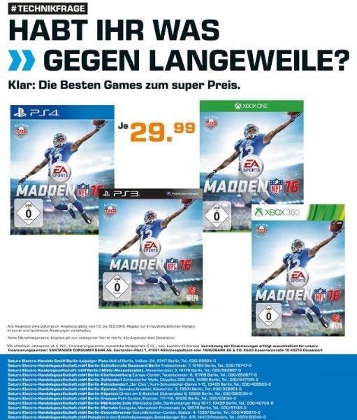 [Lokal Saturn Märkte Berlin] Madden NFL 16 für alle Plattformen (PS4-XBO-PS3-XB360) je 29.99€**Update**Ab heute wohl wirklich in allen Berliner Filialen