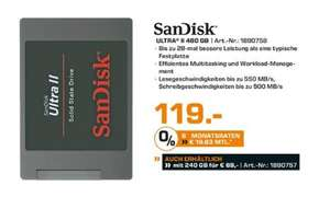"[Saturn Märkte Berlin/Potsdam) SanDisk SDSSDHII-480G-G25 Ultra II SSD 480GB SATA III 2.5"", 550MB/?Sek.  für 119,-€"