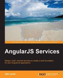 "[Packt Publishing] Kostenloses eBook ""AngularJS Services"""