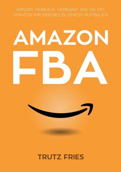 """Kostenloses eBook """"Amazon FBA"""" (124 Seiten, PDF)"""