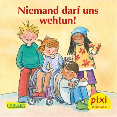 """Neues Pixi Buch """"Niemand darf uns wehtun"""" kostenlos"""