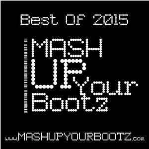 "( Mashup-Mixes Dj Morgoth ) 2015 Jahrmix/e als kostenlosen Download ""Mash-Up Your Bootz"""