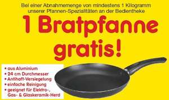[Netto MD] Pfanne gratis bei kauf von 1 KG Pfannengericht von der Bedientheke