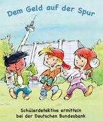 Kostenlose Publikationen und Kinderbuch aus dem Bereich Ökonomische Bildung von der Deutsche Bundesbank