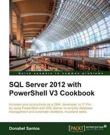 [packtpub.com] E-Book: SQL Server 2012 with PowerShell V3 Cookbook