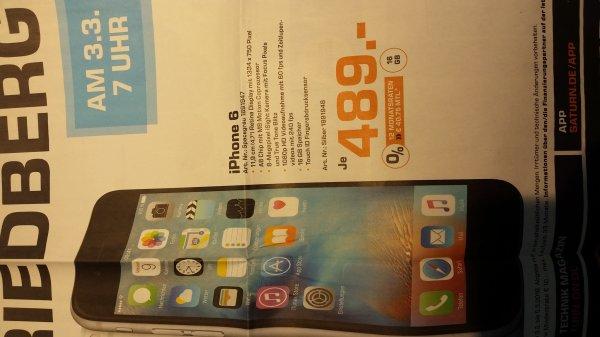 IPhone 6 16 GB für 489€ Neueröffnungsangebot Saturn Friedberg Bayern