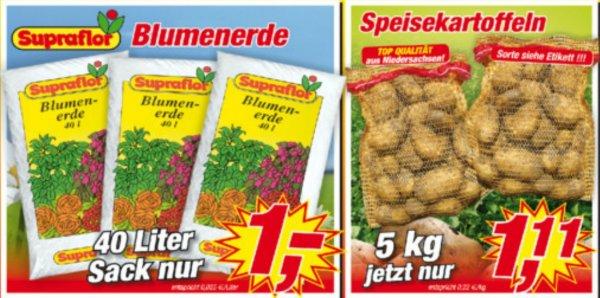 5kg Speisekartoffeln für 1,11 und 40 Liter  Sack Blumenerde für 1,00