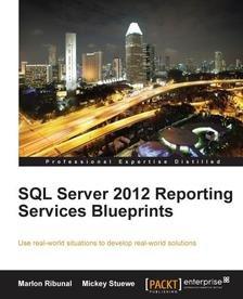 [packtpub.com] E-Book: SQL Server 2012 Reporting Services Blueprints