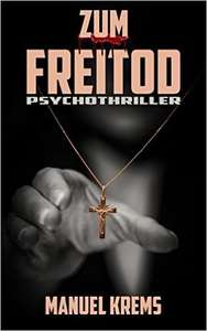 Amazon Kindle Ebook - Zum Freitod: Psychothriller Gratis