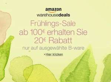 AMAZON WHD - Frühlingsrabatt 20 € Rabatt ab 100 € - auf sehr viele B-Ware