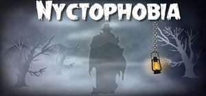 (STEAM) Nyctophobia (RESTOCKED!!)