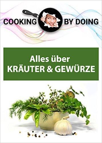 """[amazon.de] (eBook/Kindle) """"Alles über Kräuter & Gewürze"""" + 2 weitere zu Marmeladen, Desserts"""