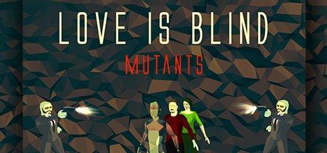 GLEAM Giveaway STEAM Key Love is blind Mutant mit Sammelkarten