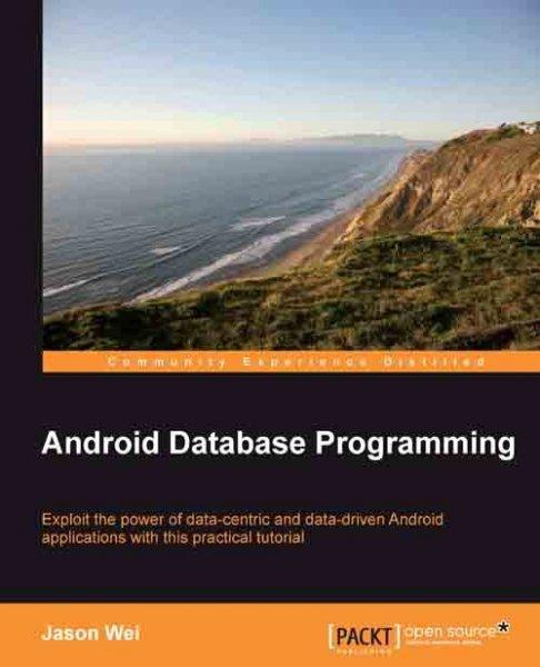 [Packt Publishing] Android Database Programming - Kostenloses eBook über Datenbankentwicklung unter Android