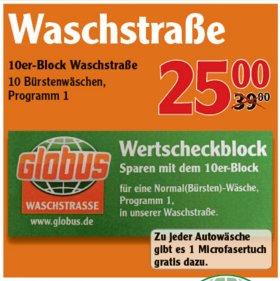 [JENA] Globus: 10 Autowäschen + 10 Mikrofasertücher für 25€ (=2,50€/Autowäsche)