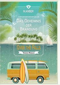 0€ eBook Das Geheimnis der Brandung: Over the falls Kindle Edition