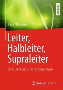 Fachbuch: Leiter, Halbleiter, Supraleiter (Springer) [und andere]