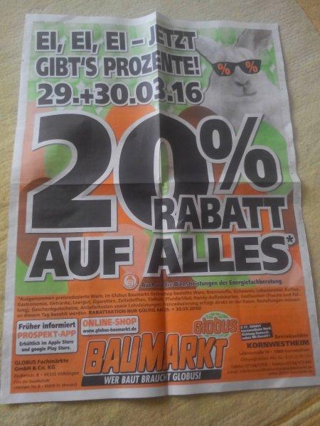 Globus Baumarkt 29.+30.03.16  20% Rabatt auf Alles