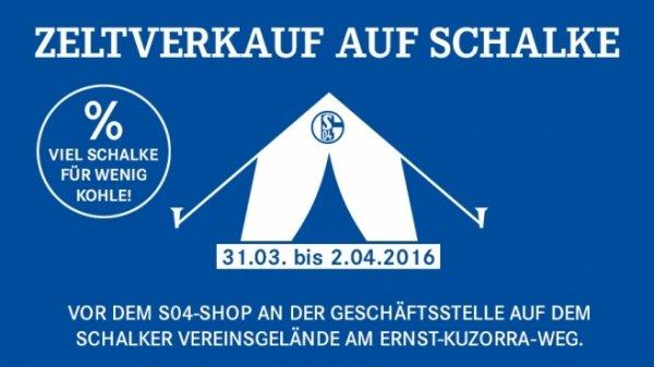 [LOKAL] Gelsenkirchen S04-Shop: Zeltverkauf auf Schalke, Viel Schalke für wenig Geld vom 31.03 - 02.04.