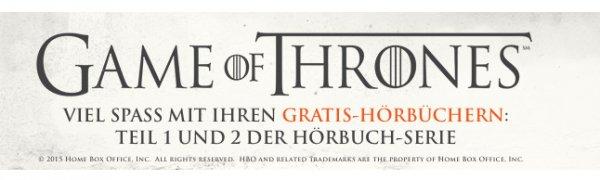 Game of Thrones: Hörbuch gratis bei Audible - Teil 1, 2,3 und 4 kostenlos hören