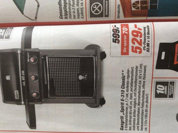 Weber E 310 Classic @ TOOM Baumarkt 529€, TPG möglich Bauhaus 465€, Hornbach 476 €...