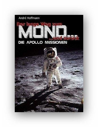 Kindle:Der lange Weg zum Mond und zurück: Die Apollo Missionen