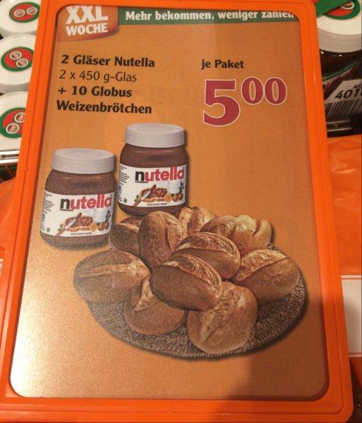 [Globus Kaiserslautern] 2 Gläser Nutella + 10 Brötchen