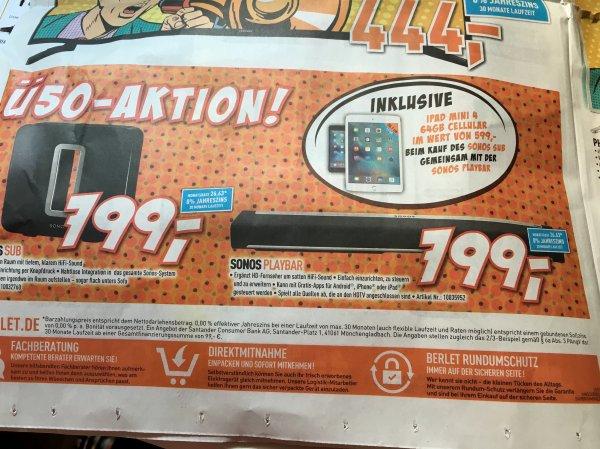 Berlet Ü50-Aktion (Lokal) Sonos-Kauf ( Sub & Playbar), dazu iPad Mini 4 Wifi + LTE 64 GB geschenkt!