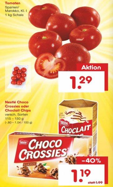 [Netto-Markendiscount] Chocolate Chips & Choco Crossies für 1,19 und 1 KG Tomaten (Kl. 1) für 1,29 nur am Samstag den 16.04