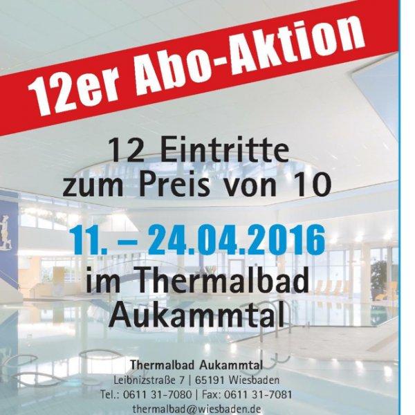 Wiesbaden - Thermalbad Aukammtal - 12 für 10 Aktion