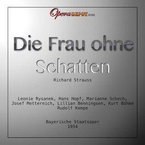 [Download operadepot.com] Richard Strauss Frau ohne Schatten Kempe Bayerische Staatsoper 1954
