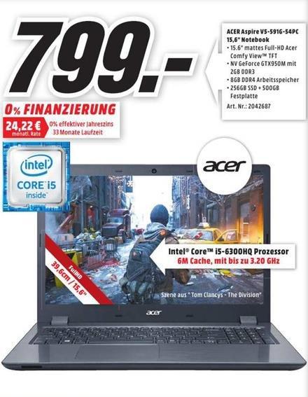 [lokal Media Markt Essen] Acer Aspire V5-591G-54PC (i5-6300HQ,FULLHD,GTX 950M,8GB RAM,256GB SSD+500GB HDD) für 799€