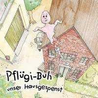 Bei Pflüger, Kinderbuch Pflügi-Buh, unser Hausgespenst, kostenlos