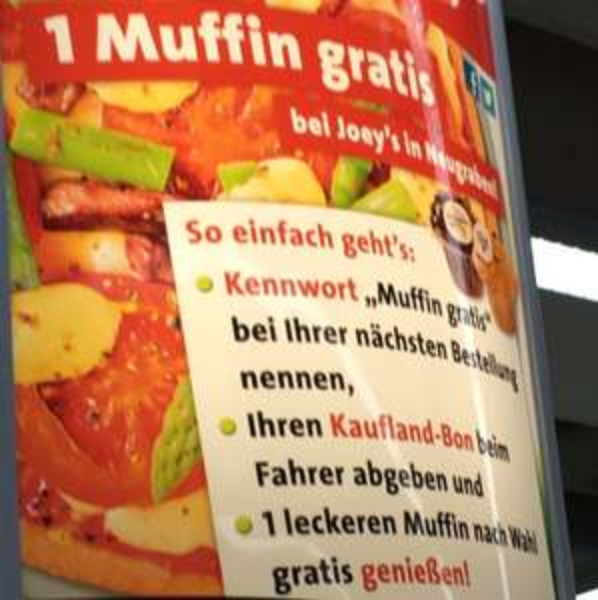 [Lokal Hamburg Neugraben] Kostenloser Muffin bei Joeys nach Kauf bei Kaufland