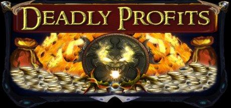 [STEAM] Deadly Profits