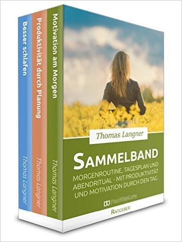 """[Amazon] Gratis Ratgeberpaket: """"Morgenroutine, Tagesplan und Abendritual: Mit Produktivität und Motivation in den Tag"""" - Kindle-Version"""