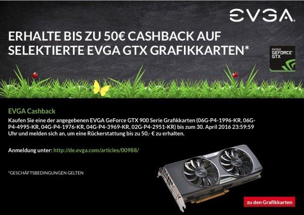Grafikkarten EVGA GeForce GTX 900 Serie (verschiedene Modelle) bis 50 € Cashback bei ALTERNATE