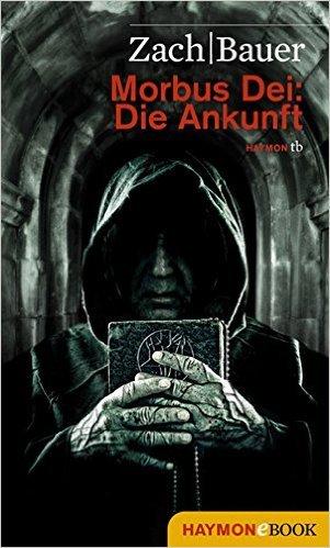 Amazon- Gratis Ebook -  Morbus Dei - Die Ankunft