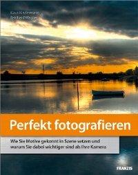 Perfekt Fotografieren - Ebook