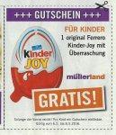 [Lokal] 1 Kinder -Joy gratis bei Müllerland (Görgeshausen, Hennef)