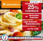 [Lieferando] 25% Cashback auf jede Bestellung + 4€ Neukundengutschein oder 50 Cent für Bestandskunden